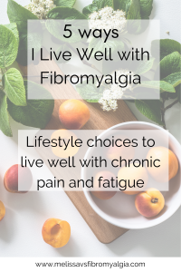 5 lifestyle choices to live well with chronic pain and fatigue table with fruit and vegetables