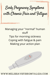 managing early pregnancy symptoms with chronic pain and fatigue picture of pregnancy test