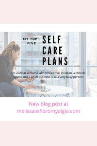 My top five self care plans 2020