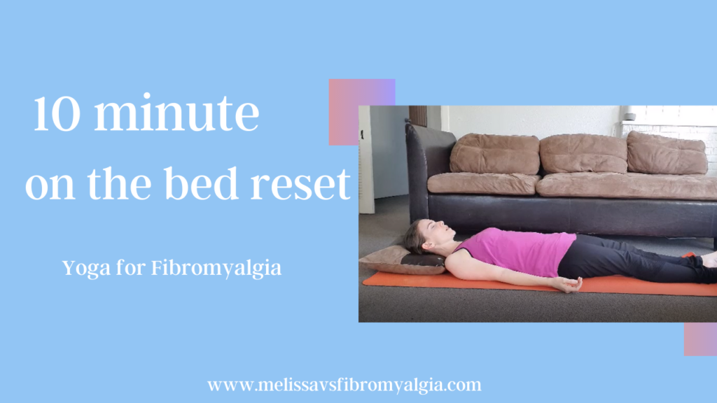 10 minute on the bed reset yoga for fibromyalgia