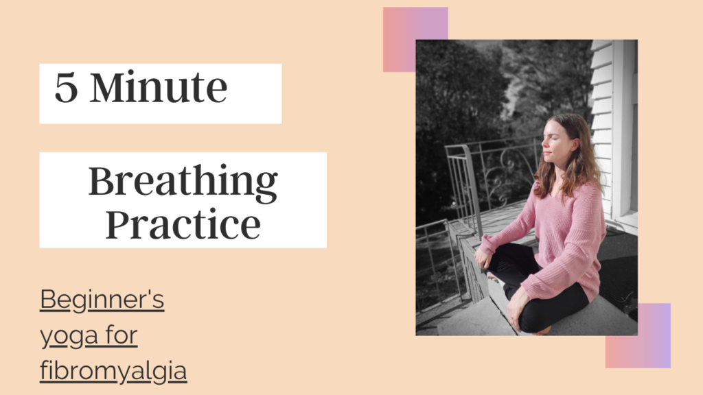 five minute breathing practice for fibromyalgia
