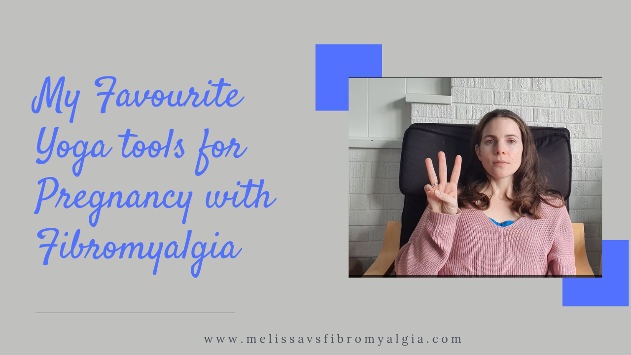 my favourite yoga tools for pregnancy with fibromyalgia